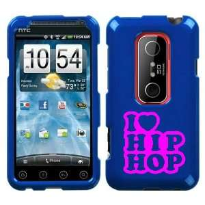 HTC EVO 3D PINK I LOVE HIP HOP ON A BLUE HARD CASE COVER