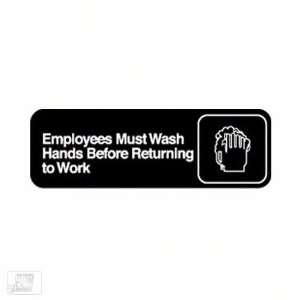 ROY 394530 Employees Must Wash Hands Before Returning to Work Sign