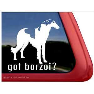 Got Borzoi? ~ Borzoi Vinyl Window Auto Decal Sticker