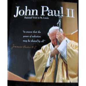 Pope John Paul II Pastoral Visit to St. Louis Books